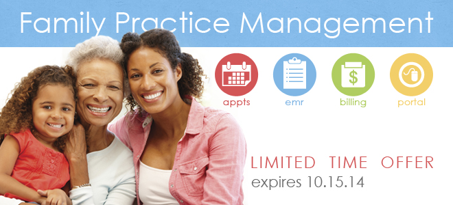Family Practice Management System Limited Time Offer